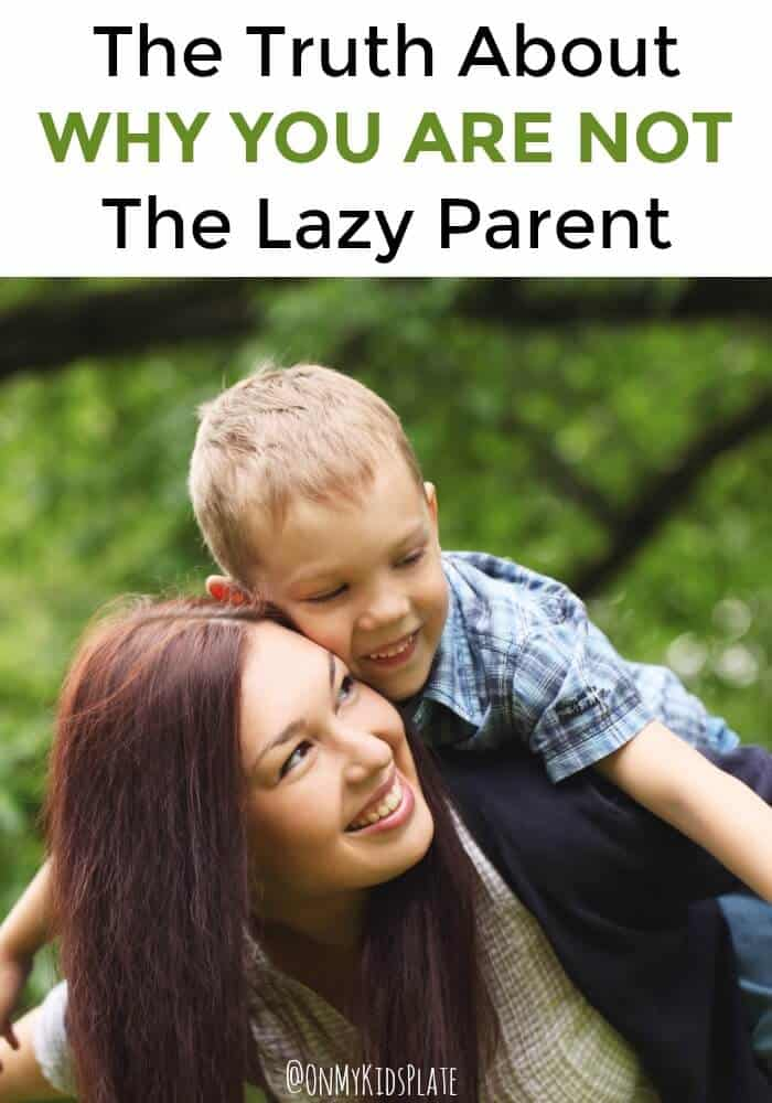 A mom and a young son play at the park. Above them is the title The trurh about why you are not the lazy parent.