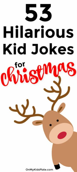 A cartoon reindeer peeks in from the side of the image with a text overlay of 53 Hilarious Kid Jokes For Christmas