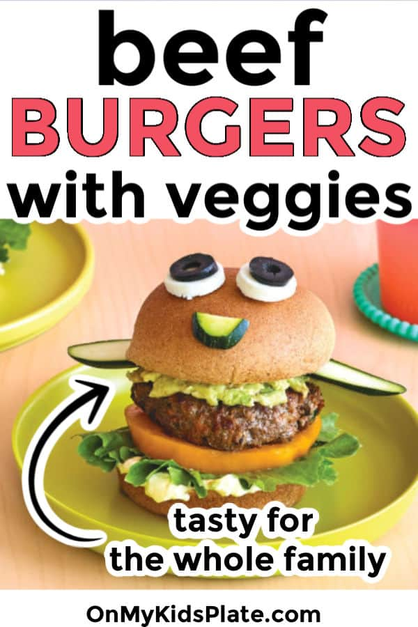 Beef And Veggie Burgers Toddler Friendly On My Kids Plate