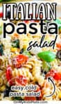 Close up of italian pasta salad with text title overlay